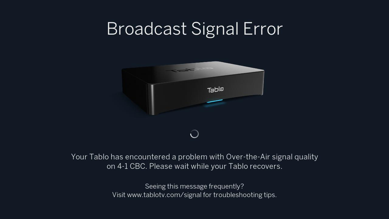 Why Is My Tablo App Displaying a 'Broadcast Signal Error